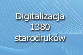 Digitalizacja 1380 starodruków